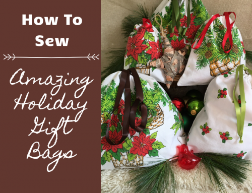 How To Sew Simple Holiday Gift Bags