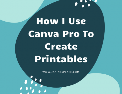 How I Use Canva Pro To Create Printables